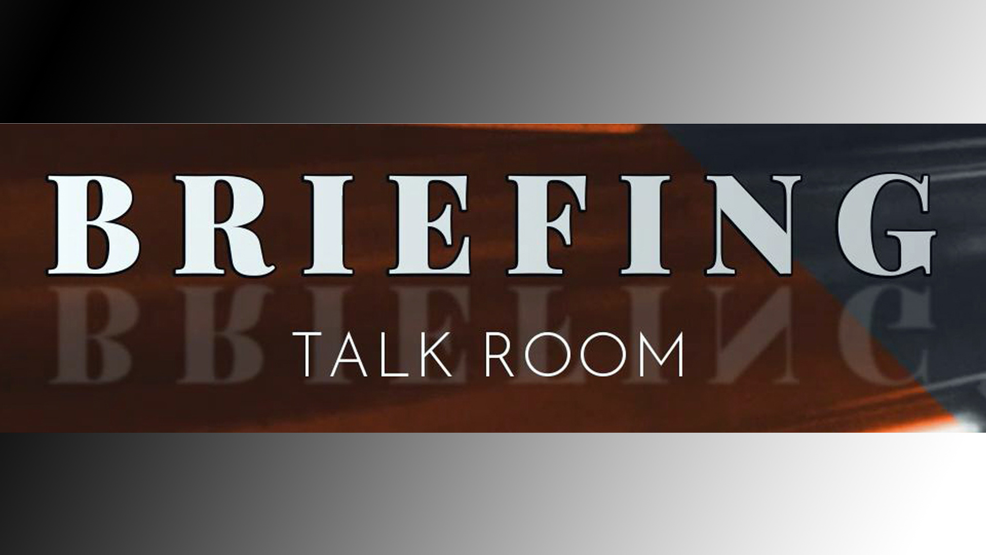 Briefing - Talk room